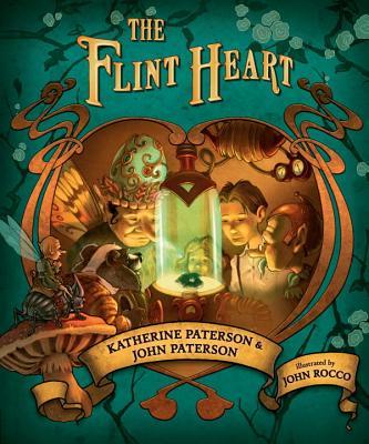 The Flint Heart By Paterson, John B./ Paterson, Katherine/ Rocco, John (ILT)